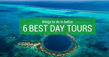 Things to do in Belize: 6 Best Day Tours